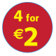 '4 For €2'